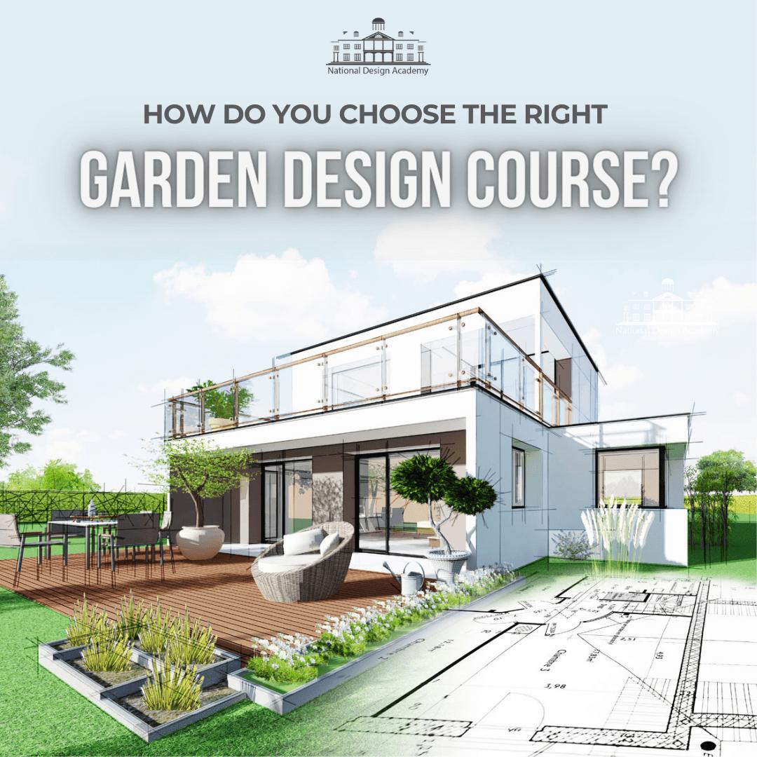 how do you choose a garden design course?
